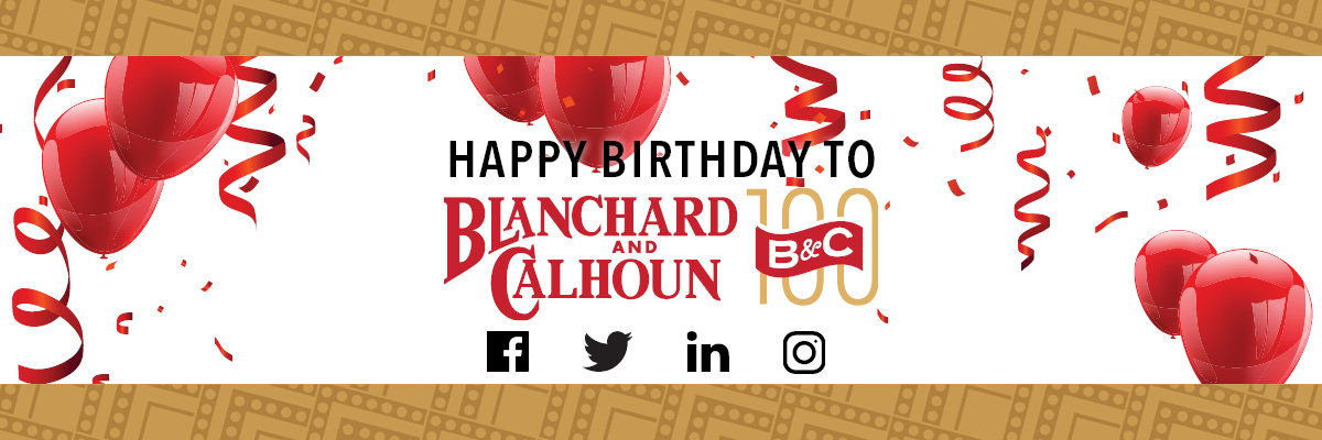 Happy Birthday Blanchard and Calhoun